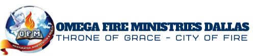 Omega Fire Ministries (OFM) Dallas, Texas